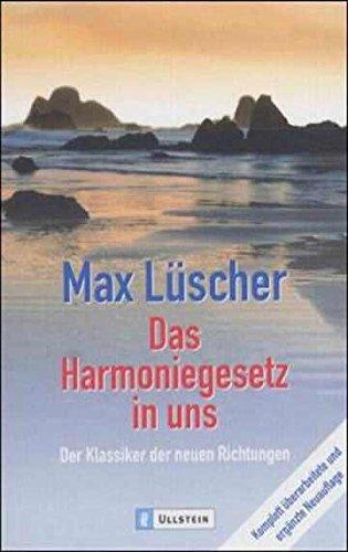 9783548366562: Das Harmoniegesetz in uns: Der Klassiker der neuen Richtungen