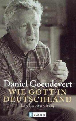 9783548366661: Wie Gott in Deutschland: Eine Liebeserklärung