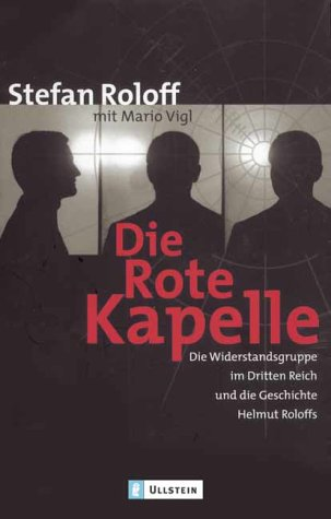 Die rote Kapelle - Roloff,Stefan
