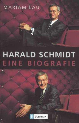 9783548366753: Harald Schmidt. Eine Biografie.