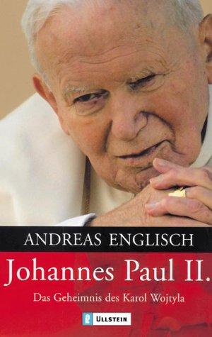 9783548367101: Johannes Paul II: Das Geheimnis des Karol Wojtyla