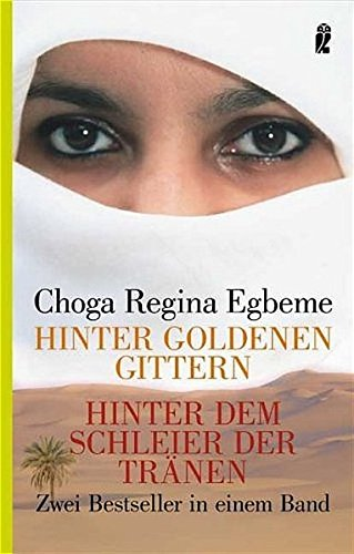 9783548368030: Hinter goldenen Gittern /Hinter dem Schleier der Tränen: Zwei Bestseller in einem Band