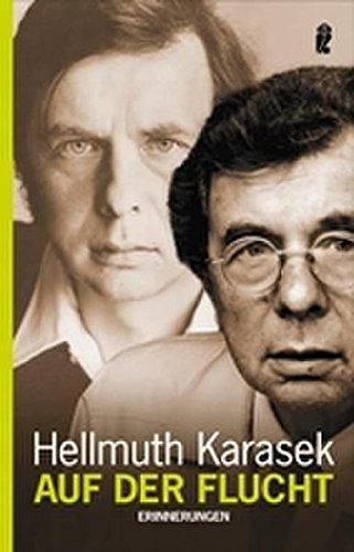 Auf der Flucht: Erinnerungen: 36817: Karasek, Hellmuth
