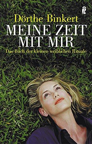 9783548368450: Meine Zeit mit mir: Das Buch der kleinen weiblichen Rituale