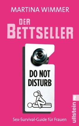 9783548369730: Der Bettseller: Sex-Survival-Guide f�r Frauen