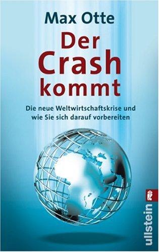 9783548369754: Der Crash kommt: Die neue Weltwirtschaftskrise und wie Sie sich darauf vorbereiten