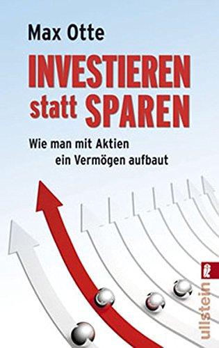 9783548372242: Investieren statt sparen: Wie man mit Aktien ein Vermögen aufbaut