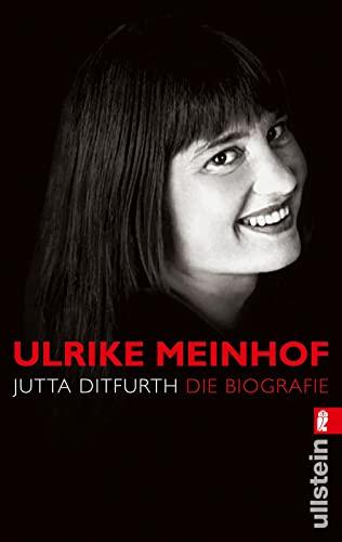 9783548372495: Ulrike Meinhof: Die Biografie