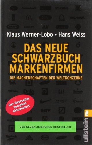 9783548373140: Das neue Schwarzbuch Markenfirmen: Die Machenschaften der Weltkonzerne
