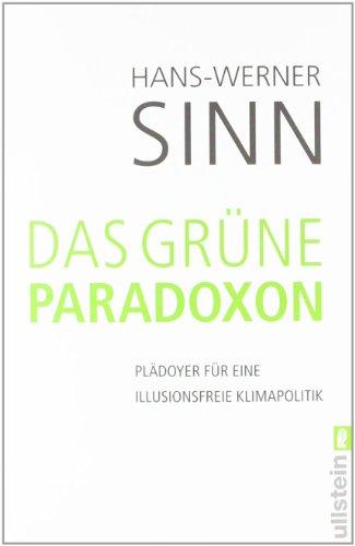 9783548373966: Das grüne Paradoxon