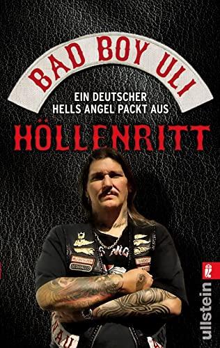 9783548374055: Höllenritt: Ein deutscher Hells Angel packt aus. Bad Boy
