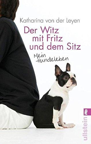 9783548374116: Der Witz mit Fritz und dem Sitz: Mein Hundeleben