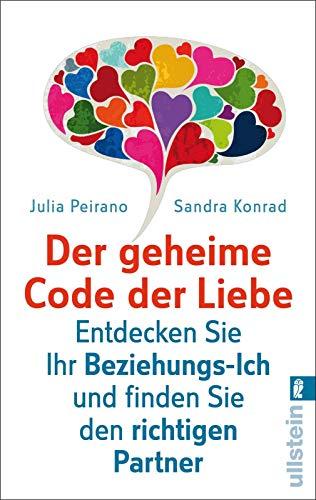 9783548374482: Der geheime Code der Liebe: Entdecken Sie Ihr Beziehungs-Ich und finden Sie den richtigen Partner