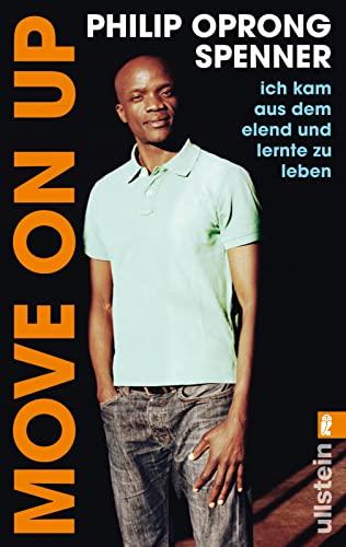 9783548374758: Move on up: Ich kam aus dem Elend und lernte zu leben