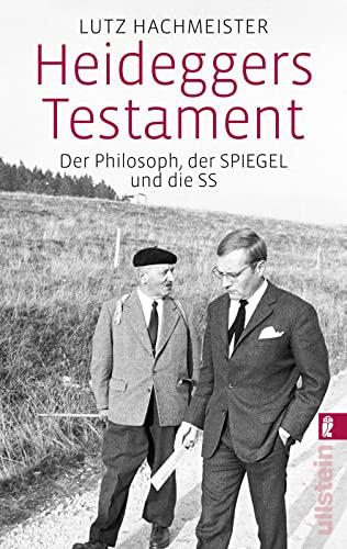 9783548375939: Heideggers Testament: Der Philosoph, der SPIEGEL und die SS
