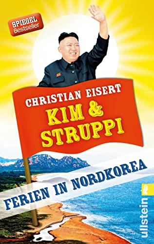 9783548376004: Kim und Struppi: Ferien in Nordkorea