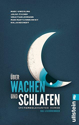9783548376134: Über Wachen und Schlafen: Systemrelevanter Humor. Das Lesedünenbuch