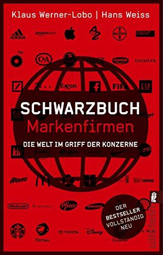 9783548376189: Schwarzbuch Markenfirmen: Die Welt im Griff der Konzerne