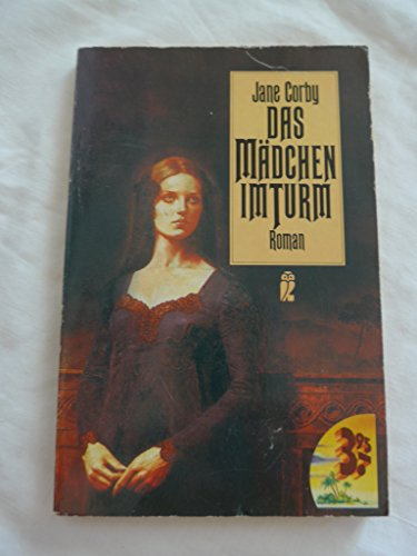 Das Mädchen im Turm : Roman.