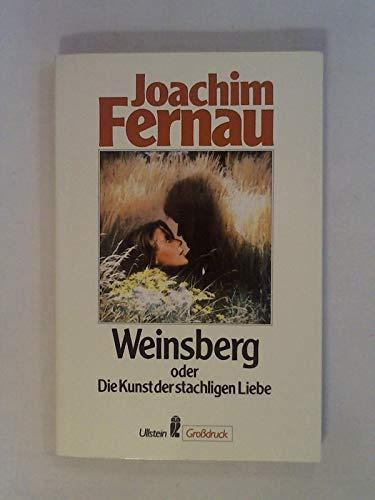9783548400877: Weinsberg oder Die Kunst der stacheligen Liebe. Erzählung