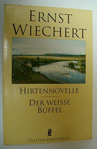 9783548401225: Hirtennovelle /Der weisse Büffel