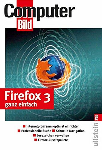 9783548412658: Firefox 3 ganz einfach: Internetprogramm optimal einrichten