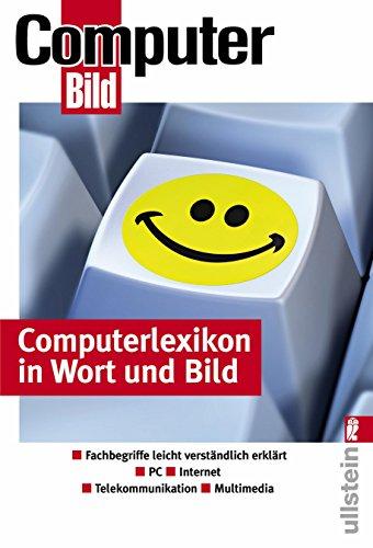 9783548412931: Computerlexikon in Wort und Bild: Fachbegriffe leicht verständlich erklärt - PC - Internet - Telekommunikation - Multimedia