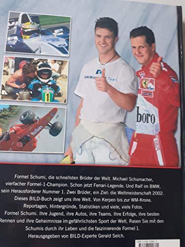 Formel Schumi. Faszination Formel 1. Michael und Ralf Schumacher. Ferrari und BMW. Weltmeister