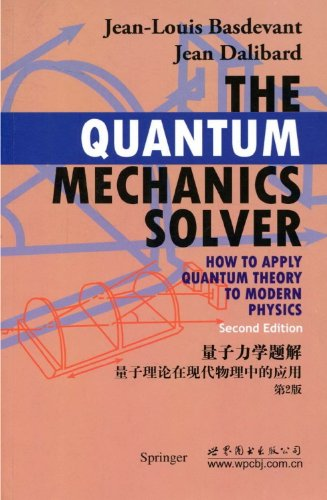 9783548547213: The Quantum Mechanics Solver: How to Apply Quantum Theory to Modern Physics