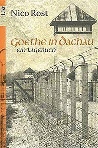 9783548600239: Goethe in Dachau. Ein Tagebuch.
