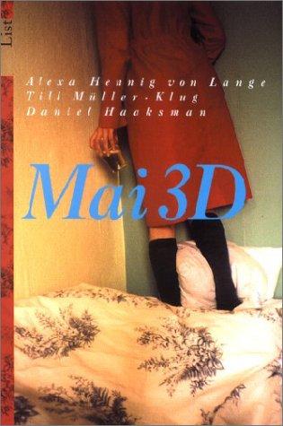 9783548600659: Mai 3D. Ein Tagebuch- Roman.