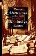 Rodinskys Raum (Besitzvermerk auf Vorsatz): Lichtenstein, Rachel und