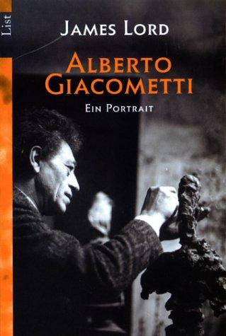 9783548600970: Alberto Giacometti. Ein Portrait