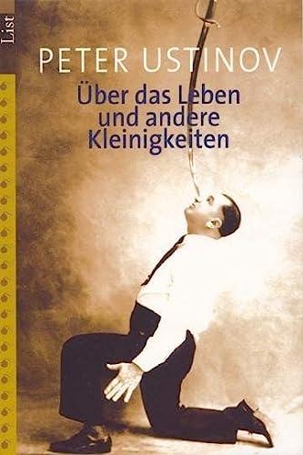 9783548601250: Über das Leben und andere Kleinigkeiten.