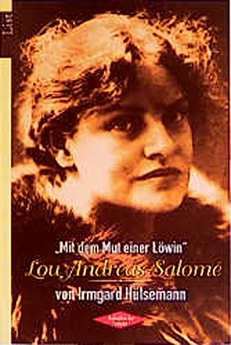 9783548601298: ' Mit dem Mut einer Löwin'. Lou Andreas-Salome.