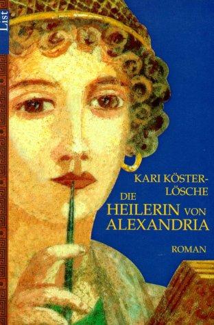 9783548601694: Die Heilerin von Alexandria