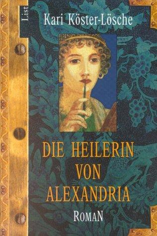 9783548601724: Die Heilerin von Alexandria.