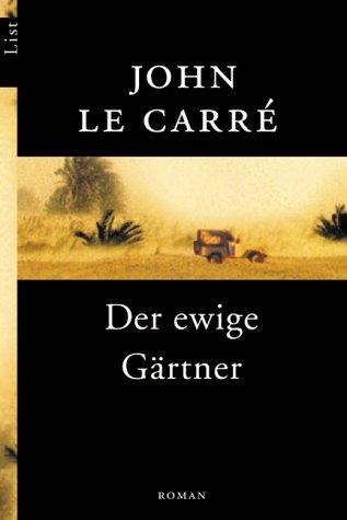 9783548602295: Der ewige Gärtner.