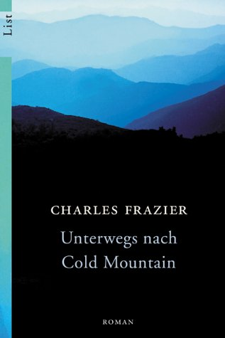 Unterwegs nach Cold Mountain: Frazier, Charles