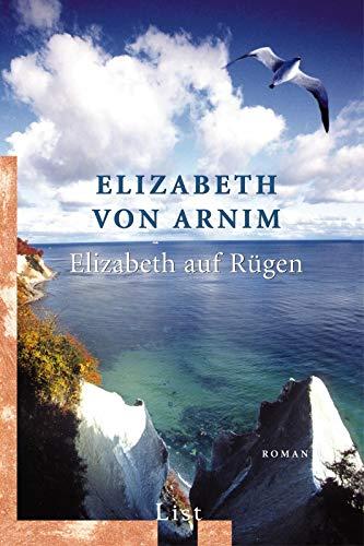 Elizabeth auf Rügen. Ein Reiseroman. (3548602479) by Elizabeth von Arnim