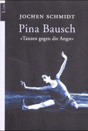 9783548602592: Tanzen gegen die Angst. Pina Bausch.