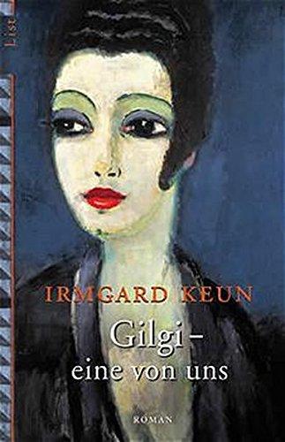 9783548602677: Gilgi - Eine Von Uns (German Edition)