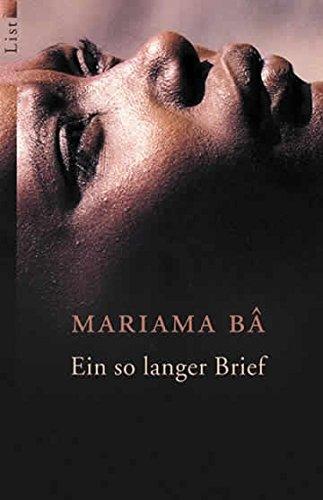 Ein so Langer Brief: Ein Afrikanisches Frauenschicksal: Mariama Ba