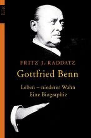 9783548603278: Gottfried Benn. Leben - niederer Wahn (List bei Ullstein)