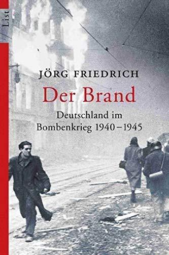 9783548604329: Der Brand Deutschland Im Bombenkrieg 1940-1945 (German Edition)