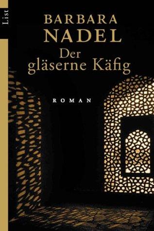 9783548604442: Der gläserne Käfig: Roman (Ein Cetin-Ikmen-Krimi, Band 2)
