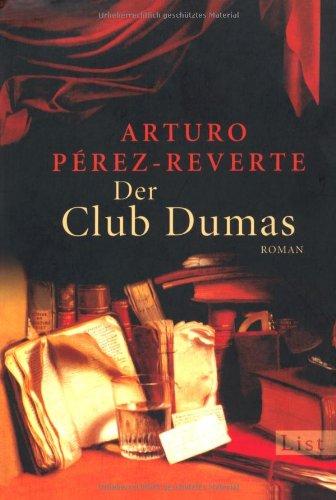 Der Club Dumas: Arturo Perez-reverte