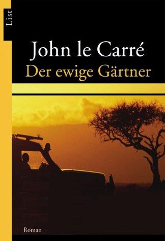 9783548605289: Der ewige Gärtner : Roman
