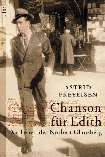 9783548605609: Chanson für Edith: Das Leben des Norbert Glanzberg