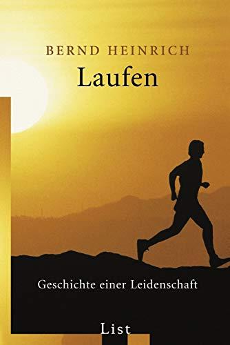 Laufen: Geschichte einer Leidenschaft: Heinrich, Bernd